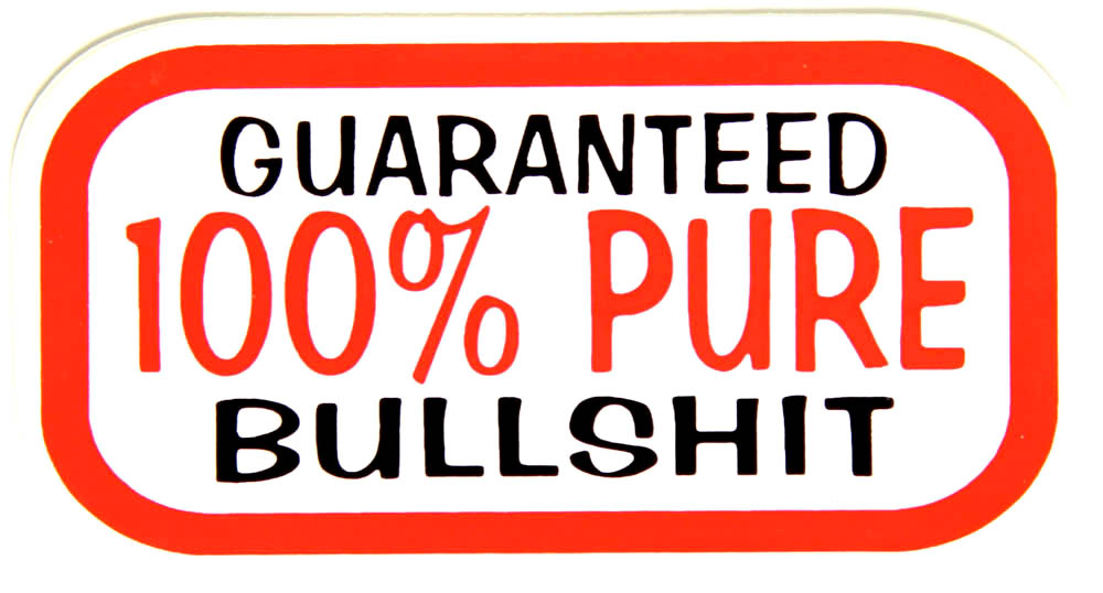 CHS-0122-guaranteed-100-percent-pure-bullshit-sticker
